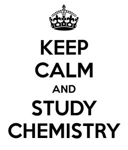 Mantenha calma e estude química.